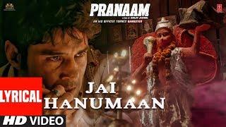 Jai Hanuman Lyrical  | Pranaam | Rajeev K |Vishal Mishra, Sukhwinder Singh,Manoj MI Sanjiv Jaiswal