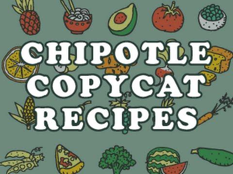 Chipotle Copycat Recipes