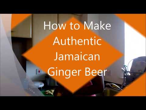 How to Make Authentic Jamaican Ginger Beer