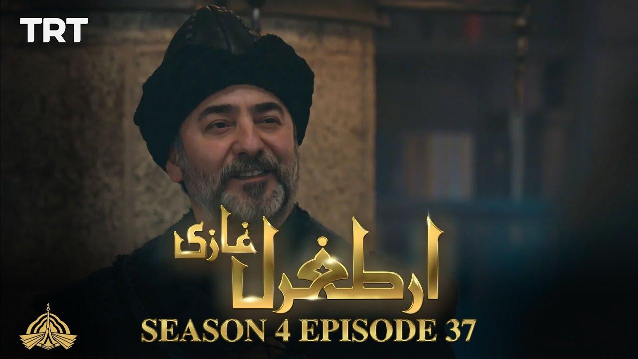 Ertugrul Ghazi Urdu   Episode 37  Season 4
