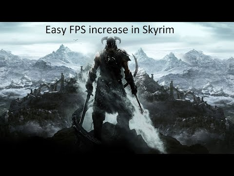 How To Get Better Performance Out Of Skyrim On PC