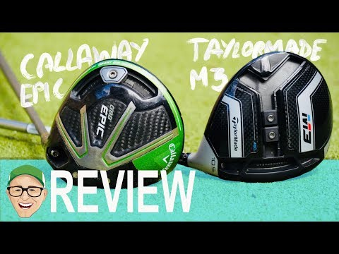 TAYLORMADE M3 DRIVER CALLAWAY EPIC DRIVER