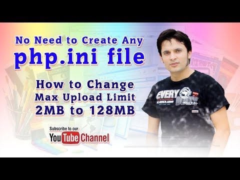 how to change max upload limit 2MB to 128MB in WordPress