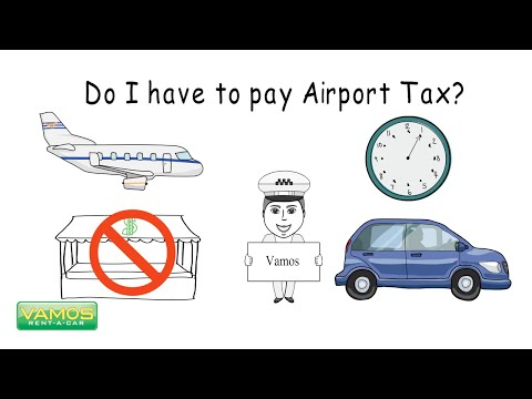Have to Pay Airport Tax? Vamos Rent-A-Car - Official Channel