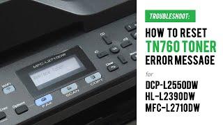 Reset Toner Cartridge on Brothet MFC-L2750DW Videos & Books