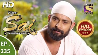 Mere Sai - Ep 235 - Full Episode - 17th August, 2018
