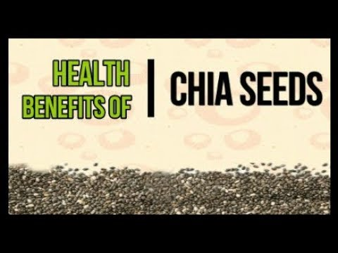Chia seeds and its benefits | Health benefits of Chia Seeds