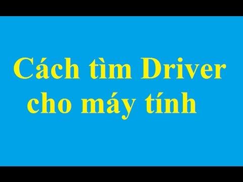Cách tìm kiếm Driver cho các thiết bị của máy tính - http://taimienphi.vn