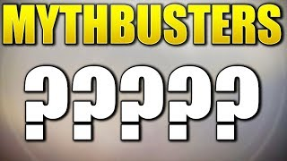 A Question To All Destiny Mythbusters Fans....