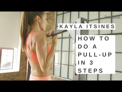 How To Do A Pull Up - Kayla Itsines 3 Step Beginner's Guide