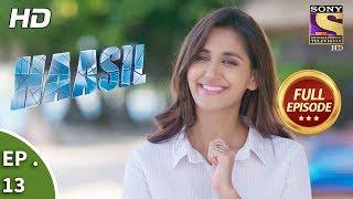 Haasil - हासिल - Ep 13 - Full Episode - 15th November, 2017