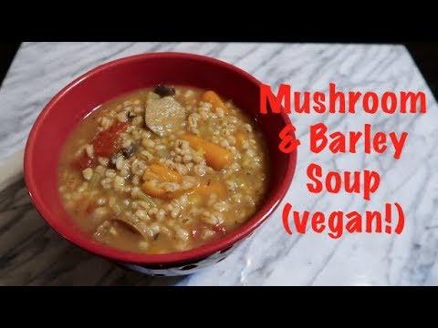 Mushroom & Barley Soup (vegan!)