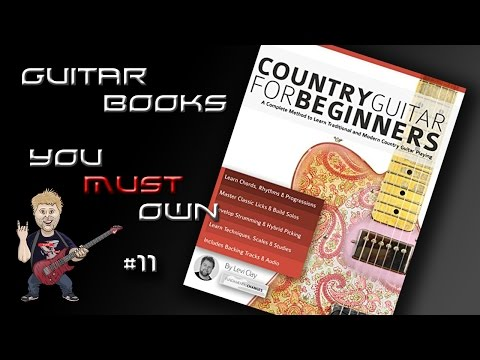 Country Guitar For Beginners - Guitar Books You MUST Own