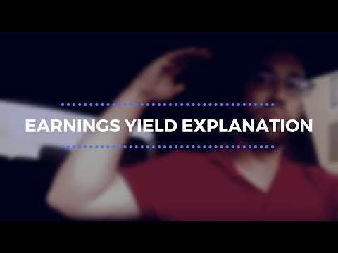 Earnings Yield Explanation