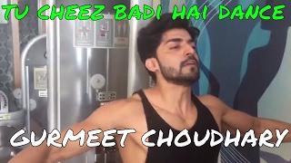 Gurmeet Choudhary dance Cheez Badi Video Song | Machine | Mustafa & Kiara Advani