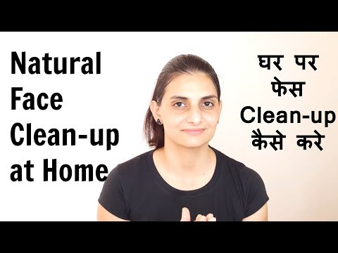 How to Do Face Cleanup at Home