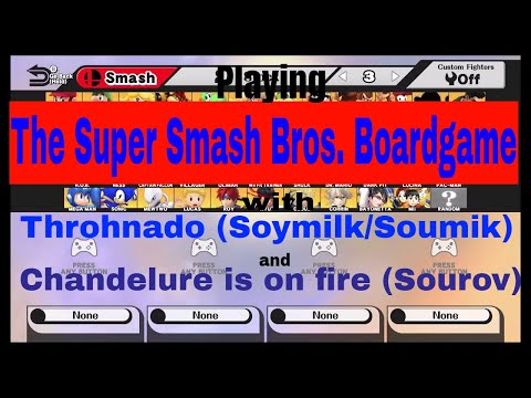 Playing The Smash Boardgame! (Minigame) with Throhnado and Chandelureisonfire