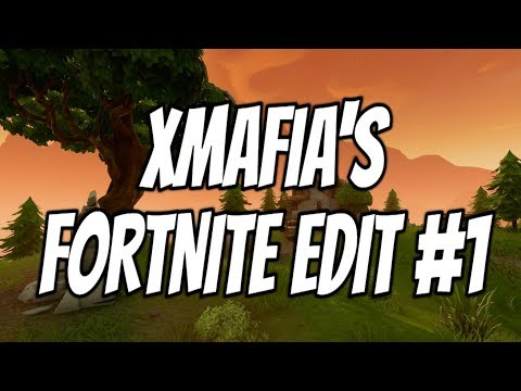 xMafia's Fortnite Edit/Montage #1