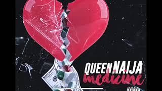 Download Queen Naija- Medicine ( Clean Radio Edit) Video