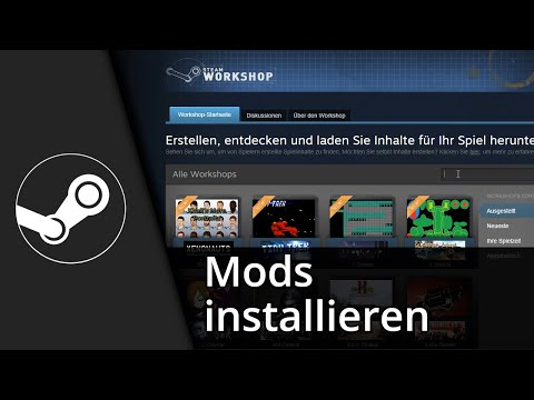 Steam Tutorial | Mods installieren/deinstallieren [Deutsch/HD]