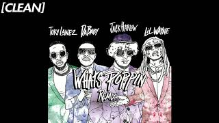 [CLEAN] Jack Harlow - WHATS POPPIN (feat. DaBaby, Tory Lanez & Lil Wayne) - Remix