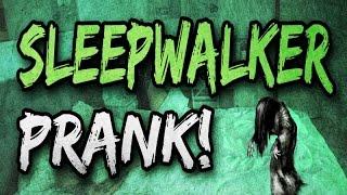 Sleepwalker Prank