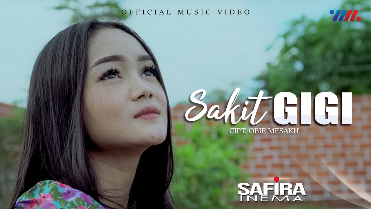 Download SAKIT GIGI | SAFIRA INEMA | Official Music Video | MP3 Gratis