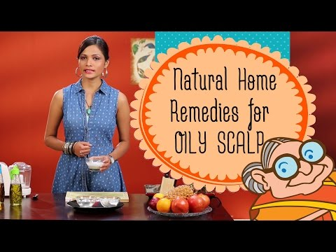Oily Scalp & Dry Hair Effective and Natural Home Remedies | Hair Care Routine | Tips For Oily Hair |