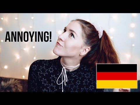 Things that now annoy me in Germany!