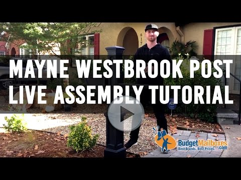 Mayne Westbrook Post Live Assembly Tutorial - Budget Mailboxes