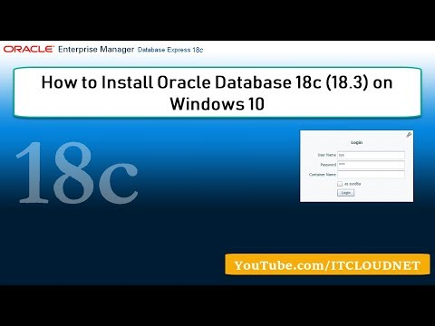 How to Install Oracle Database 18c (18.3) on Windows 10 Prof