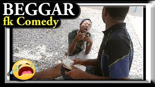 BEGGAR, fk Comedy. Funny Videos-Vines-Mike-Prank-Fails, Try Not To Laugh Compilation.