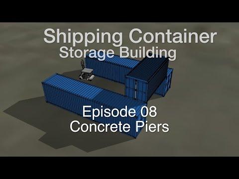2016 Container Storage Building Episode 8: Concrete Piers