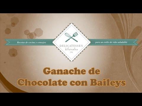 Ganache de chocolate con Baileys. Delicatessen Diferentes