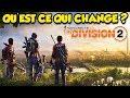QUEST CE QUI CHANGE VRAIMENT The Division 2