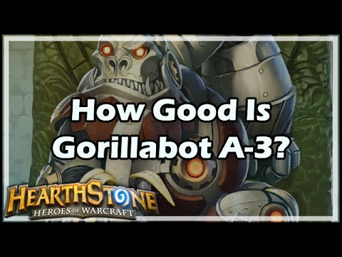 [Hearthstone] How Good Is Gorillabot-A3?