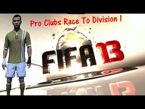 FIFA 13 Road To Division 1 Pro Clubs Seasons Ep7