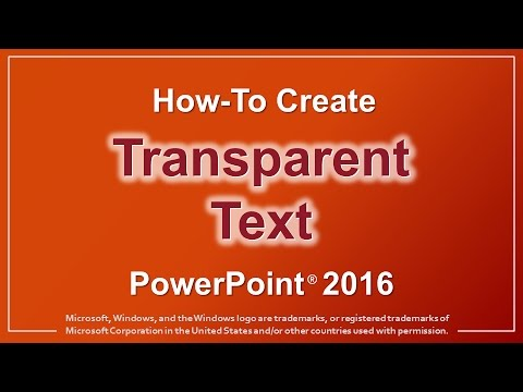 How to Create Transparent Text in PowerPoint 2016