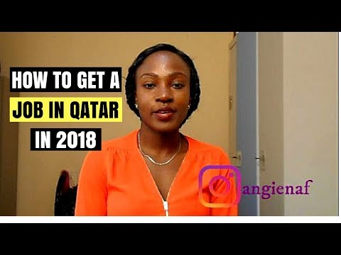 How to get a job in Qatar 2018 //Jobs in Qatar