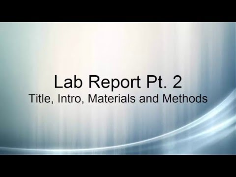 Lab Report Part 2  Title, Intro, Materials and Methods