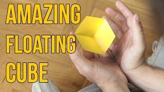 Amazing Floating Cube!