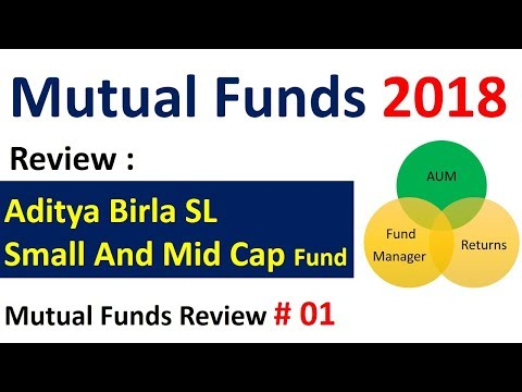 Mutual Funds Review : Aditya Birla SL Small & Mid cap Fund | Best Mutual fund in India 2018