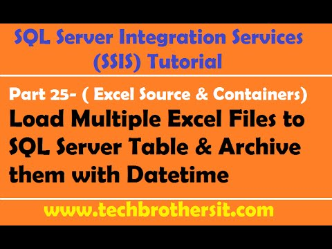 SSIS Tutorial Part 25-Load Multiple Excel Files to SQL Server Table & Archive them with Datetime