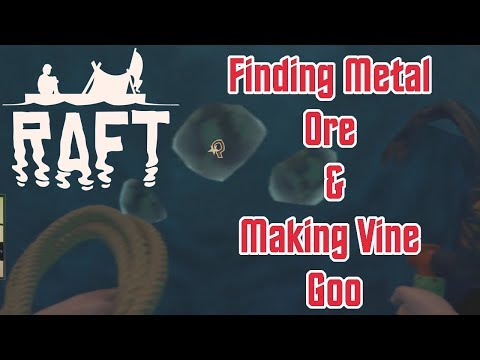 Raft #3 - Where's the Goo?