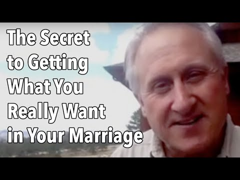 The Secret to Getting What You Really Want in Your Marriage