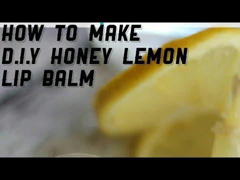 HOW TO MAKE HONEY LEMON LIP BALM