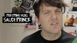 Preston Vlog - Saudi Prince