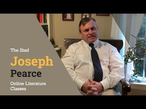 The Iliad: Homeschool Literature with Joseph Pearce (Online Classes  for High School)