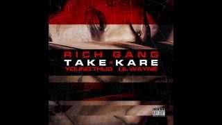 "Rich Gang Feat Young Thug & Lil Wayne ""Take Kare"""