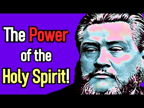 The Power of the Holy Spirit! - Charles Spurgeon Audio Sermon